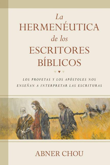 Librería Mizpa La Hermenéutica de los Escritos Bíblico