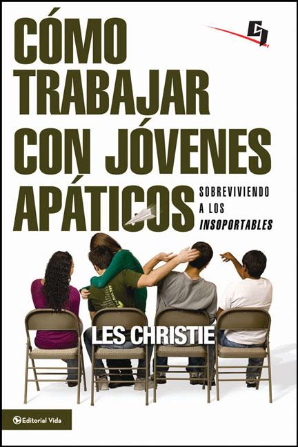 Librería Mizpa Título Como Trabajar con Jóvenes Apáticos LES CHRISTIE