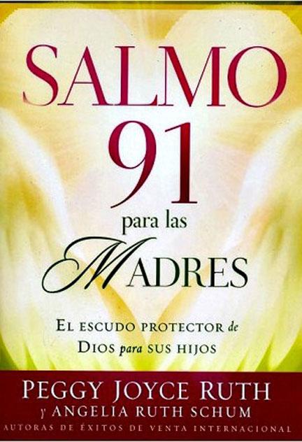 Librería Mizpa Título Salmo 91 para las Madres PEGGY JOYCE RUTH