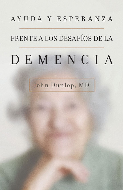 Librería-Mizpa - Frente a los Desafíos de la Demencia - John Dunlop, MD