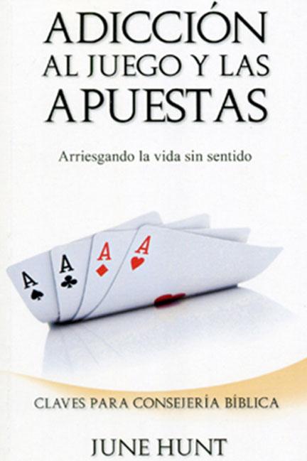 Librería-Mizpa-Título-Adicción-al-Juego-y-las-Apuestas-Autor-June-Hunt