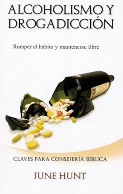Librería-Mizpa-Título-Alcoholismo-y-Drogadicción-Autor-June-Hunt