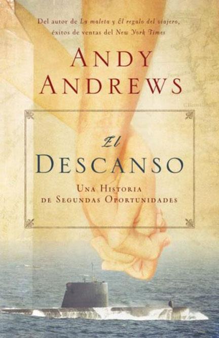 Librería Mizpa Titulo El Descanso Autor Andy Andrews