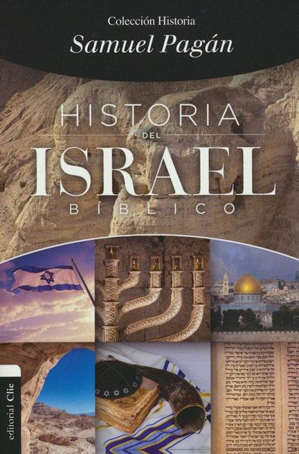 Libreria-Mizpa-Titulo-Historia-del-Israel-Biblico-Autor-Samuel-Pagan