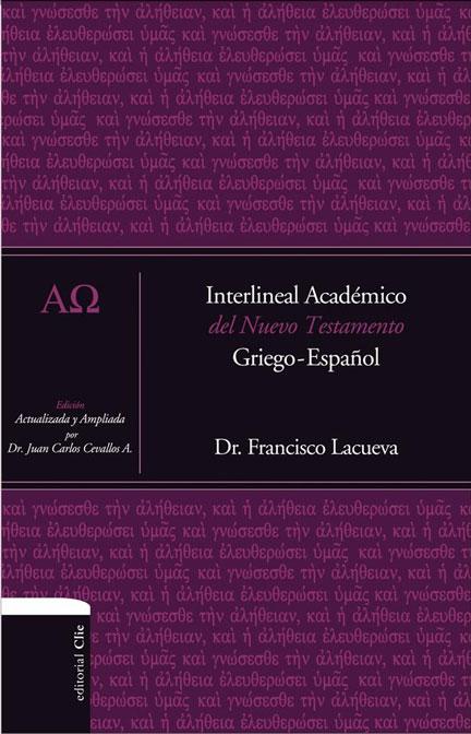 Libreria-Mizpa-Titulo-Interlineal-Academico-del-Nuevo-Testamento-Autor-Dr.-Francisco-Lacueva