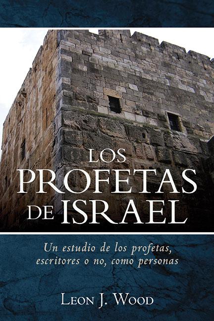 Librería-Mizpa-Titulo-Los-Profetas-de-Israel-Autor-Leon-J.-Wood