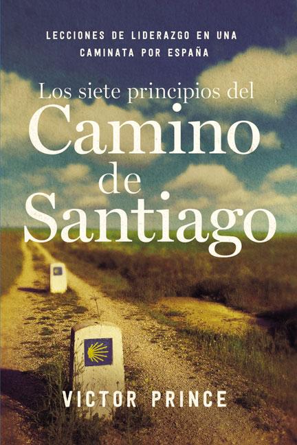 Librería-Mizpa-Titulo--Los-Siete-Principios-del-Camino-de-Santiago Autor Victor Prince
