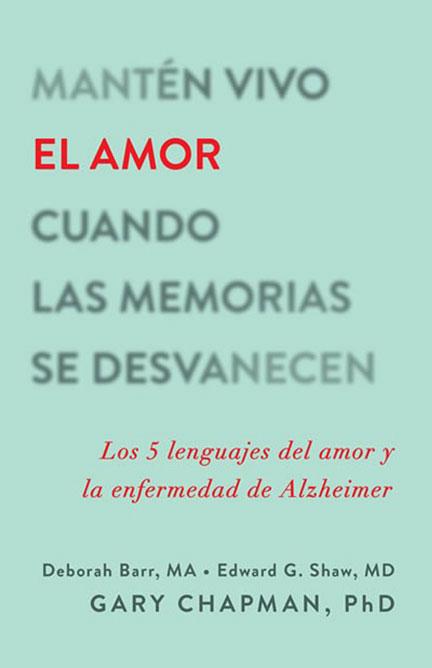 Librería-Mizpa--Título-Mantén-vivo-el-Amor-Cuando-las-Memorias-se-Autor-Desvanecen-Gary-Chapman