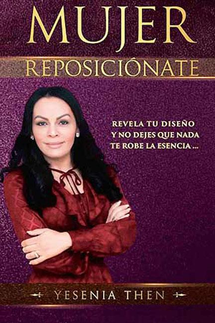 Librería-Mizpa-Titulo-Mujer Reposicionate-Autor-Yesenia-Then