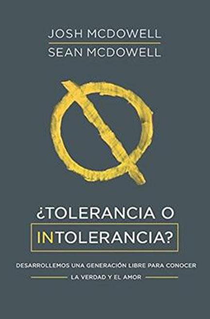 Libreria-Mizpa-Titulo-O-Tolerancia-o-Intolerancia-Autor-Josh-Mcdoweel-y-Sean-Mcdowell