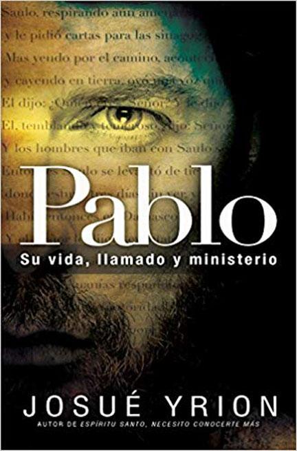 Libreria-Mizpa-Titulo-Pablo-Su-Vida,-Llamado-y-Ministerio-Autor-Josue-Yrion