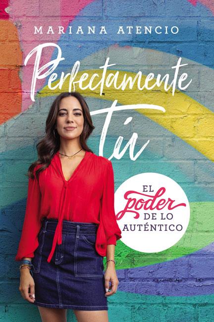 Librería-Mizpa-Titulo--Perfectamente-Tú-Autor-Mariana-Atencio