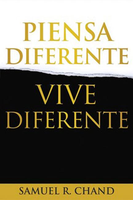 Libreria-Mizpa-Titulo-Piensa-Diferente-Vive-Diferente-Autor-Samuel-R.-Chand
