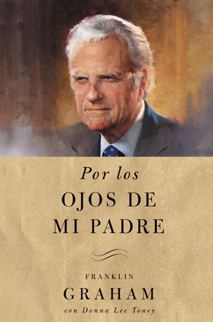 Librería-Mizpa-Titulo-Por-los-Ojos-de-Mi-Padre-Autor-Graham