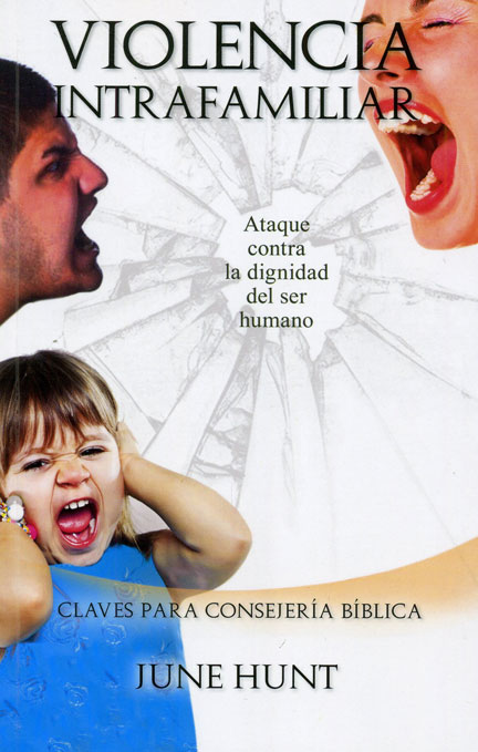 Librería-Mizpa-Titulo-Violencia-Intrafamilia-Autor-June-Hunt