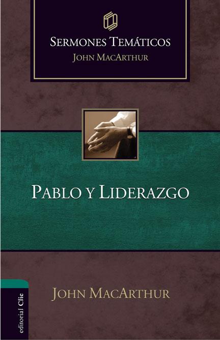 Librería Mizpa Sermones temáticos Pablo y Liderazgo